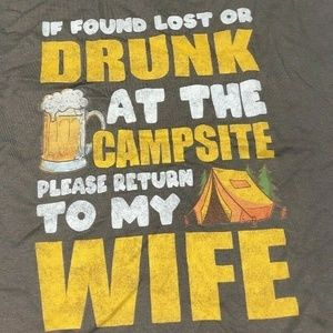 Other - If Drunk at campsite Please Return To Wife Xl Tee